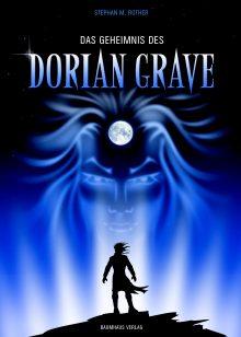 Das Geheimnis des Dorian Grave Stephan M. Rother Cover