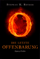 Die letzte Offenbarung Stephan M. Rother Weltbild Cover