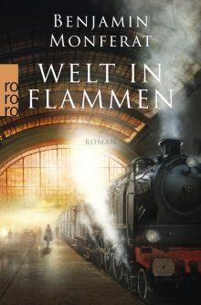 Welt in Flammen Benjamin Monferat Stephan M. Rother Taschenbuch Cover
