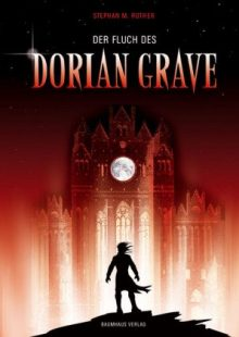 Der Fluch des Dorian Grave Stephan M. Rother Cover