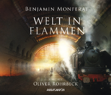 Welt in Flammen Benjamin Monferat Stephan M. Rother Hörbuch Cover