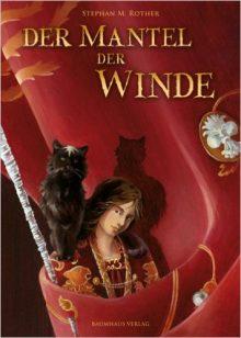 Der Mantel der Winde Stephan M. Rother Cover