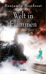 Welt in Flammen Benjamin Monferat Stephan M. Rother Weltbild-Ausgabe Cover